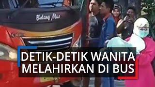 Detik-detik Video Penumpang Perempuan Asal Tuban Melahirkan di Dalam Bus, Sempat Hendak Turun
