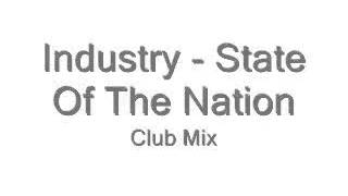 Industry - State Of The Nation ( my club mix )