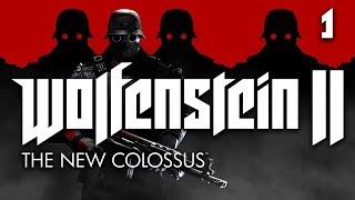 Wolfenstein II: The New Colossus   Part 1