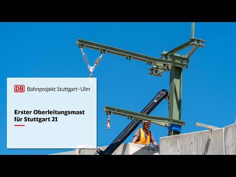 Erster Oberleitungsmast für Stuttgart 21