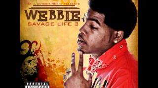 Webbie Savage Life 3 Free - 03 What You Want Feat Lil Trill