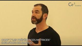 """Conf' : """"Les Préférences Motrices"""" (UFR STAPS de Nantes)"""
