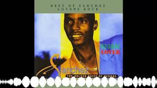 57 – Reggae Lover Podcast – Best of Sanchez Lovers Rock