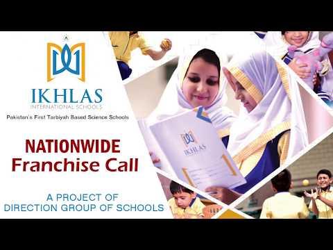 Ikhlas International Schools Nationwide Franchise (Pakistan First's Tarbiyah Based Science Schools)