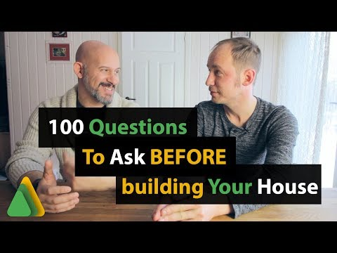 100 Questions You Should Ask Before Building Your Home