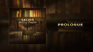 SKORE - Prologue (OFFICIAL AUDIO)