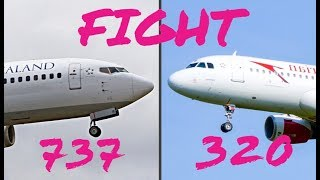 BOEING 737 Vs  AIRBUS A320! FIGHT!