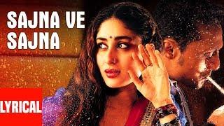 Sajna Ve Sajna Lyrical Video Song   Chameli   Sunidhi Chauhan   Kareena Kapoor, Rahul Bose