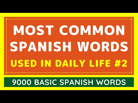 9000 Most Common Spanish Words Used in Daily Life #2 | Learn Spanish Easy