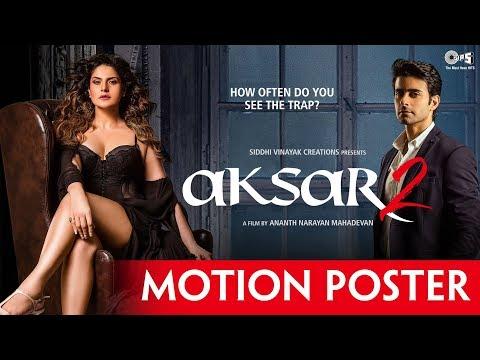 Download Aksar 2 Motion Poster | Zarine Khan, Gautam Rode | Latest Bollywood Movie 2017 HD Video
