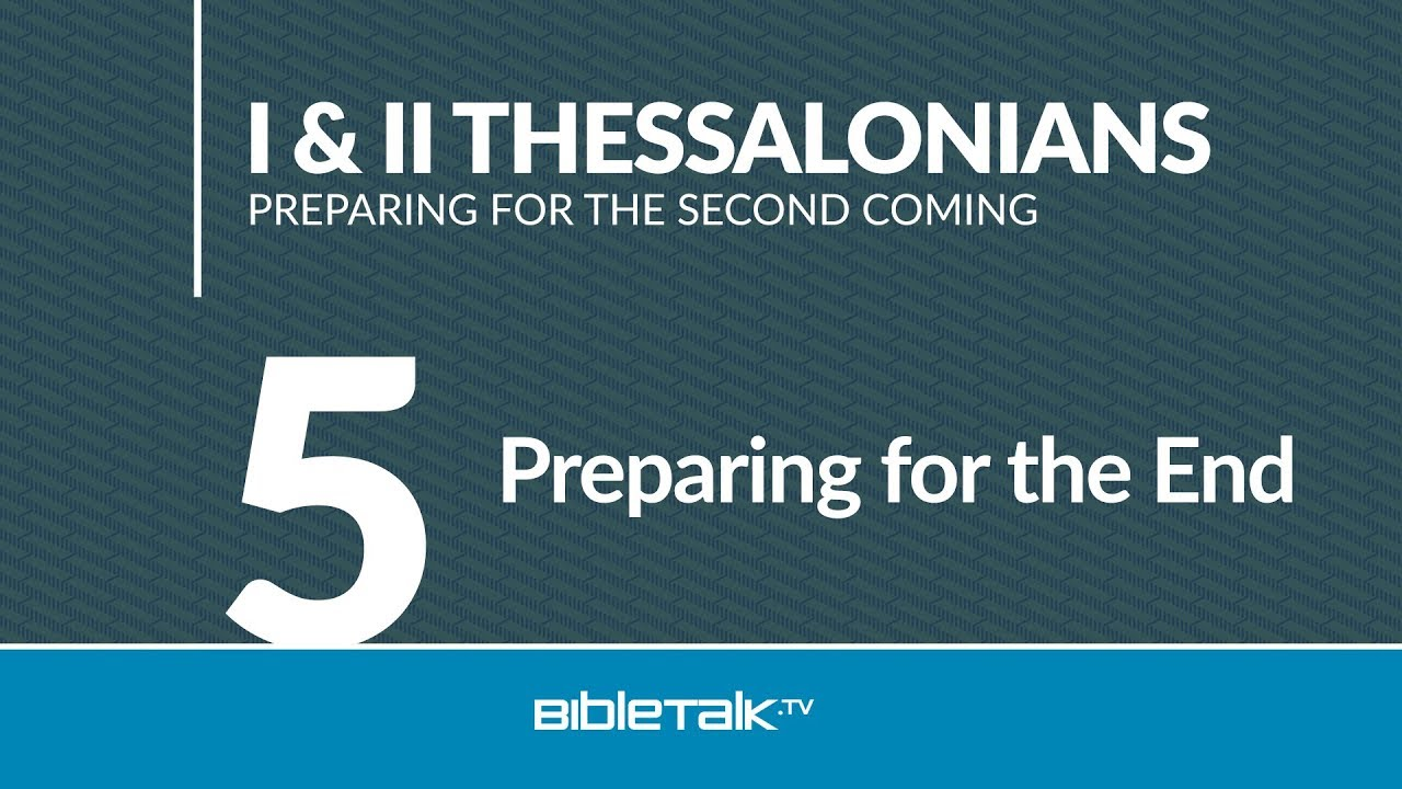 5. Preparing for the End