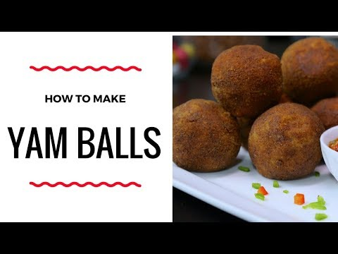 HOW TO MAKE YAM BALLS – ZEELICIOUS FOODS
