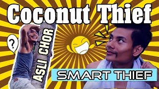 The Coconut Thief naga comedy part 1