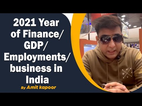 2021 Year of Finance/GDP/Employments/business in India By #ASTROLOGERAMITKAPOOR