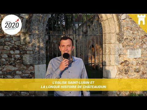 L'Eglise Saint-Lubin et la longue histoire de Châteaudun