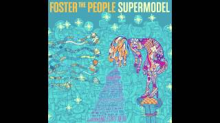 Foster the People- Ask Yourself
