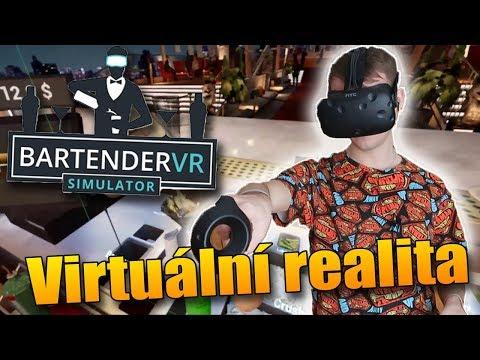 JSEM VIRTUÁLNÍ BARMAN! - Virtuální realita Bartender VR!