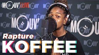 "KOFFEE : ""Rapture"" (Live @Mouv Studios)"