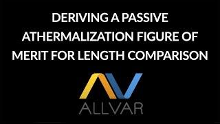 Deriving a Passive Athermalization Figure of Merit for Length Comparison
