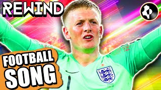 ♫ RHYTHM IS A DANCER PICKFORD IS THE ANSWER ♫ ⏪ GAME JAM REWIND ⏪ – England Football Song