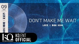 [EDEN_STARDUST.09] 이든(EDEN), LEEZ, Bibi Som   'DON'T MAKE ME WAIT' (Lyric Video)