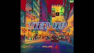 TIED UP - NOLAN