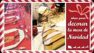 Cómo poner la mesa de Navidad. Decoración Navideña. El Décimo de Navidad episodio 9