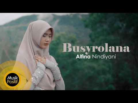 Alfina Nindiyani Busyrolana Music Video