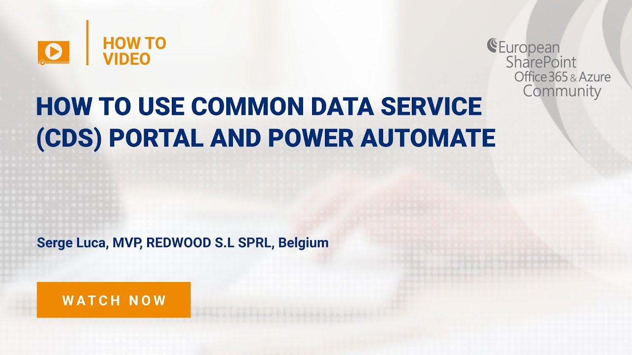 How To use Common Data Service (CDS) Portal and Power Automate