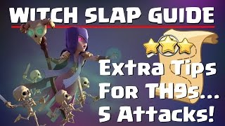 Clash of Clans: WITCH SLAP EXTRA TIPS GUIDE. WAR 6 PACK. 5 ATTACK REPLAYS! | Mister Clash Gaming