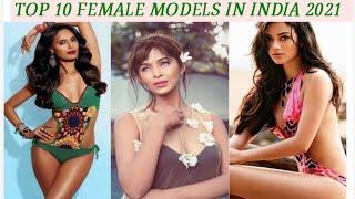 Top 10 Female models in india 2021 - 10