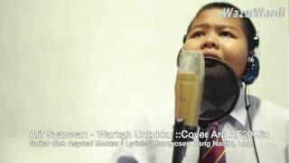 Alif Syazwan - Warkah Untukku ::Cover Ara AF::