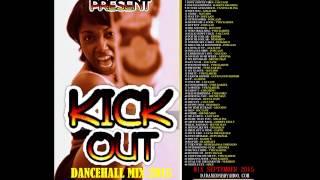 KICKOUT DANCEHALL MIX (( OCT 2015 )) MIX BY DJ DANE ONE