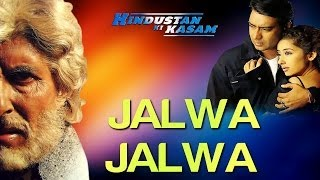 Aye Watan Aye Watan (Jalwa Jalwa) Full Video | Hindustan Ki Kasam | Amitabh, Ajay | Sukhwindar - Download this Video in MP3, M4A, WEBM, MP4, 3GP