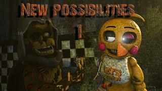 [SFM FNAF] New Possibilities 1