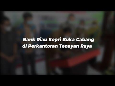 Bank Riau Kepri Buka Cabang di Perkantoran Tenayan Raya