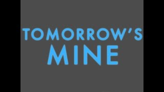 """Tomorrow's Mine"" by Kevin Wong"