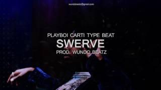 Playboi Carti Type Beat 2016 - Swerve [Prod. WUNDO]
