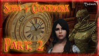 Skyrim Mod: Sofia + Clockwork, Part: 2
