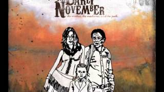 The Early November - Not Good at Saying Sorry