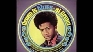 Green Is Blues 1970 - Al Green