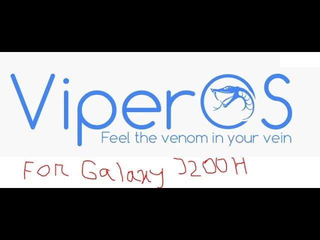 How To Install ViperOS On Samsung Galaxy J2(SM-J200H J23G Only) In