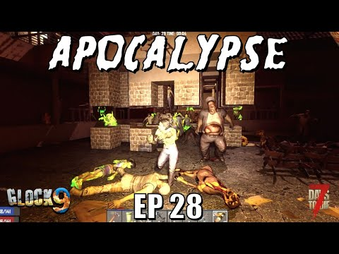 7 Days To Die - Apocalypse EP28 (Alpha 18)