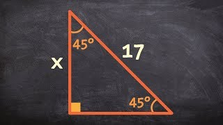 How To Use Special Right Triangles To Determine The Leg Of A Triangle