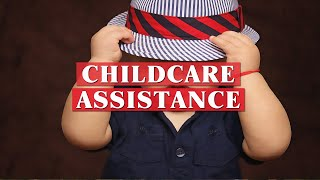 Childcare assistance