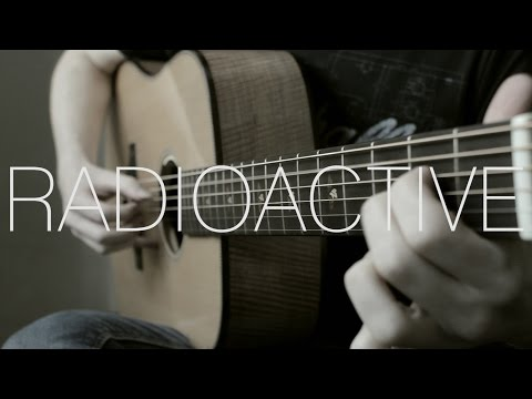 Imagine Dragons - Radioactive - Fingerstyle Guitar Cover by James Bartholomew