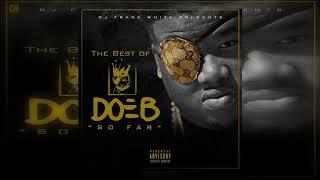 Doe B - The Best Of Doe B So Far [Full Mixtape]