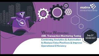 AML Transaction Monitoring Tuning Webinar