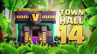 Prepare For Town Hall 14! (Clash Of Clans Official)