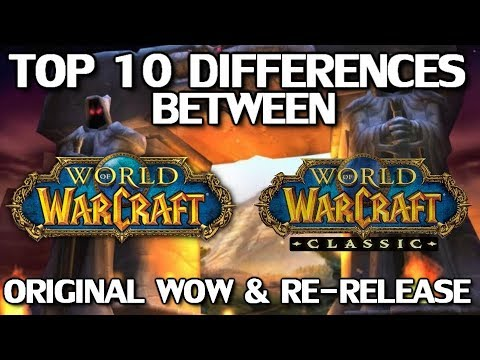 Top 10 Differences Between WoW Classic & The Original Release